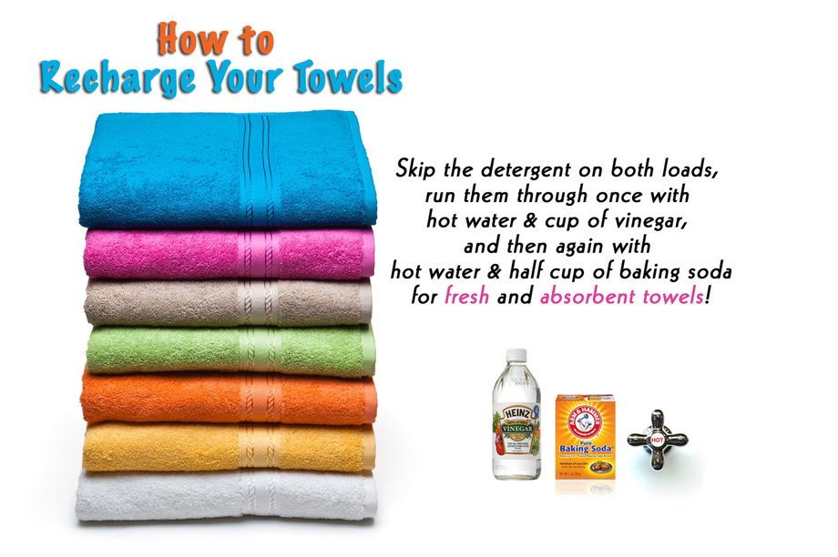 Freshen your towels by washing in vinegar and baking soda.